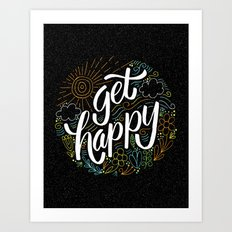 get happy Art Print