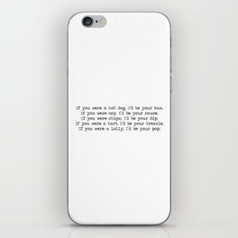 If you were my Valentines 2 iPhone Skin
