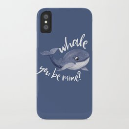 Whale you be mine iPhone Case