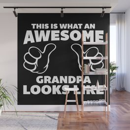 Awesome Grandpa Funny Quote Wall Mural