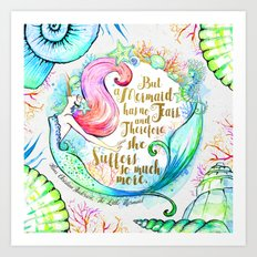 But A Mermaid Has No Tears Art Print