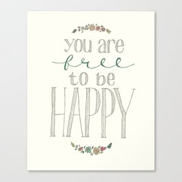 Free to be Happy Canvas Print