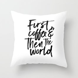 BUT FIRST COFFEE, Kitchen Wall Art,Coffee Sign,Inspirational Quote,Coffee Kitchen Decor,Morning Quot Throw Pillow