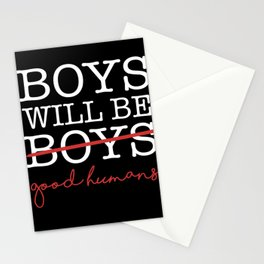 BOYS WILL BE BOYS / good humans strike that update revise Stationery Cards