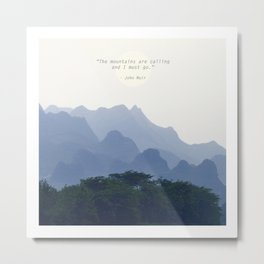 Mountains calling Metal Print