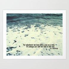 You Sea Me Art Print