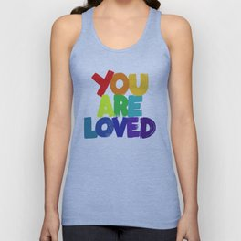 you are loved - rainbow Unisex Tank Top