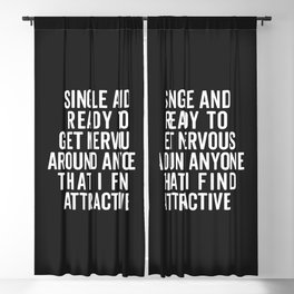 Single And Nervous Funny Quote Blackout Curtain