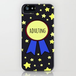 Adulting Award iPhone Case