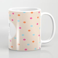 Treat Yo Self II Mug