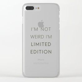 I'm Limited Edition Clear iPhone Case