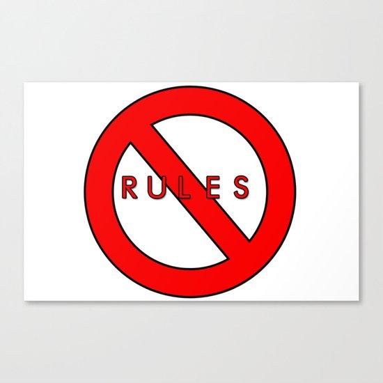 No Rules Sign Canvas Print