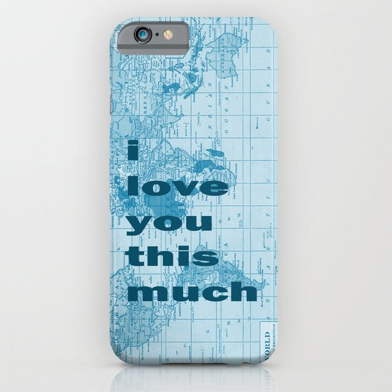 i love you this much iPhone & iPod Case
