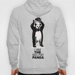 I Am The Big Fat Panda Hoody