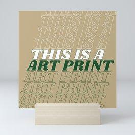 this is a… Mini Art Print