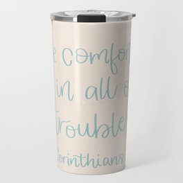 He Comforts Us Travel Mug