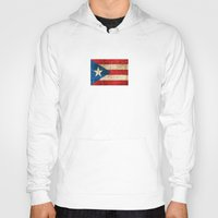 puerto rico Hoodies featuring Vintage Aged and Scratched Puerto Rican Flag by Jeff Bartels