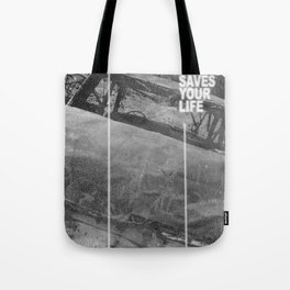 Do What Saves Your Life Tote Bag