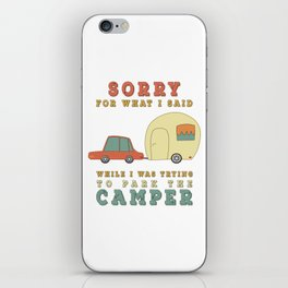 Camping Camper - Sorry For What I Said Vintage Retro iPhone Skin