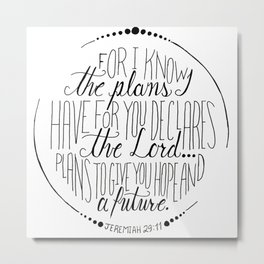 Hand Written Typography of Jeremiah 29:11 Metal Print