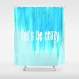 NEW Ombre - Blue - I Want Crazy - Hunter Hayes Shower Curtain