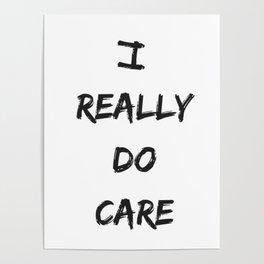 I REALLY DO CARE Poster
