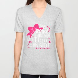 Bows I May Have Bows on the Outside But I'm Fierce on the Inside Unisex V-Neck