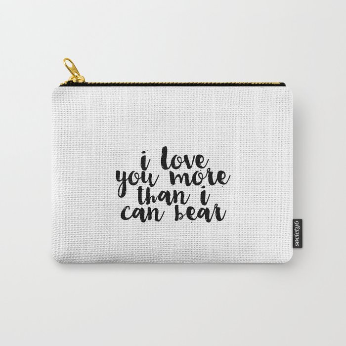 Kids Gift Nursery Wall Art I Love You More Than I Can Bear Funny
