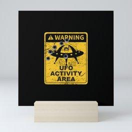 Warning, UFO activity area Mini Art Print