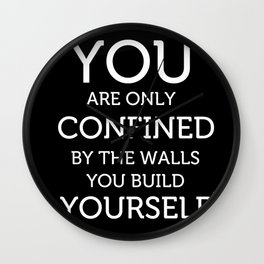 The Walls you Build Yourself - Typography Poster. Wall Clock