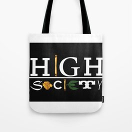 High Society Black Tote Bag