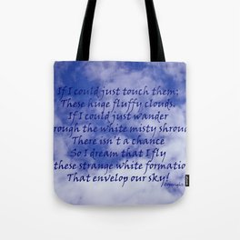 An ode to clouds Tote Bag