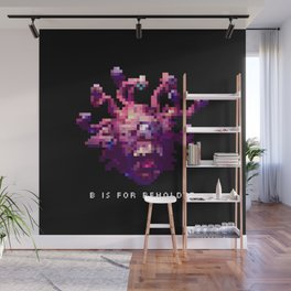 B is for Beholder Wall Mural