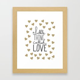 A Little Thing Called Love Framed Art Print
