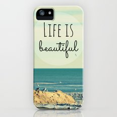 Life is Beautiful iPhone (5, 5s) Slim Case