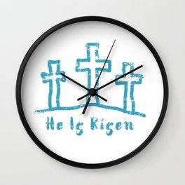 He Is Risen Easter Calvary Wall Clock
