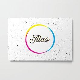 ALAS Metal Print
