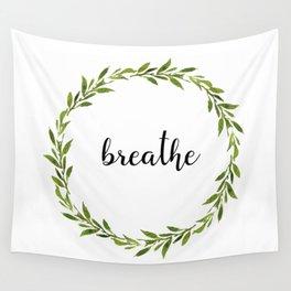 Breathe, Babycakes Wall Tapestry