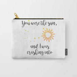 """You were the sun"" Baz Quote Print Carry-All Pouch"