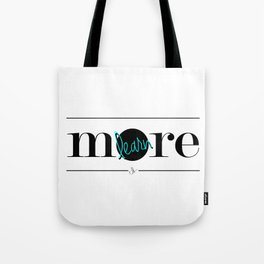 Learn More Tote Bag