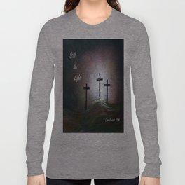Still the Light Scripture Painting Long Sleeve T-shirt
