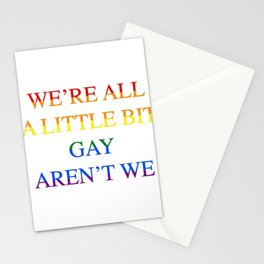 Harry Styles - We're all a little bit gay aren't we Stationery Cards
