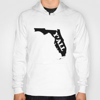 florida Hoodies featuring Florida Yall by Spooky Dooky