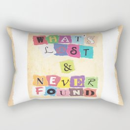 What's Lost & Never Found Rectangular Pillow