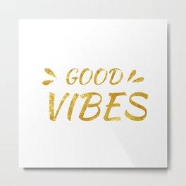 good vibes gold Metal Print