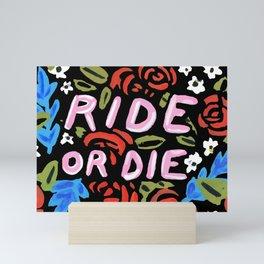Ride or Die Mini Art Print