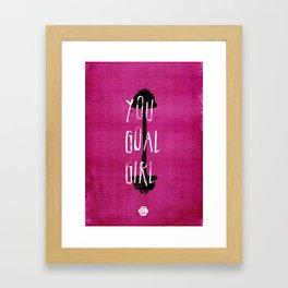 You Goal Girl — Pink Framed Art Print