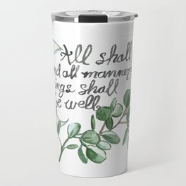 All Shall Be Well Travel Mug