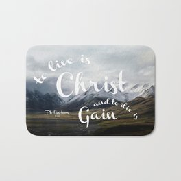 To Live is Christ and to Die is Gain Philippians 1:21 Typography Bible Landscape Art Bath Mat