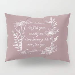 Cast Your Anxiety Wildflower Frame Bible Verse Pillow Sham
